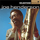 Milestone Profiles: Joe Henderson by Various Artists