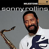 Milestone Profiles: Sonny Rollins by Various Artists