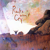 Rocks Won'T Cry by Shane & Shane