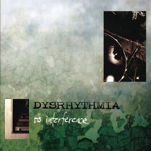 No Interference by Dysrhythmia