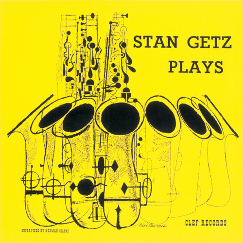 Stan Getz Plays by Stan Getz