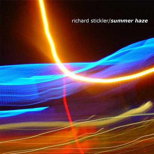 Summer Haze by Richard Stickler