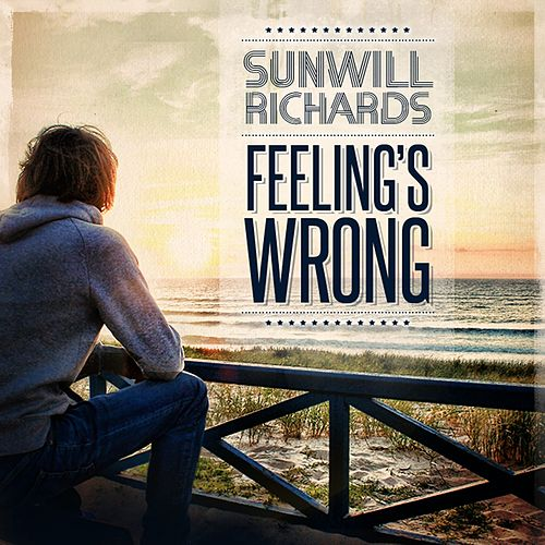 Feeling's wrong by Sunwill Richard's