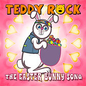 The Easter Bunny Song by Teddy Rock