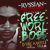 Rvssian Presents Free Worl Boss by VYBZ Kartel