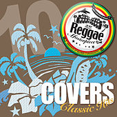 Reggae Masterpiece - Covers Classic Hits 10 by Various Artists
