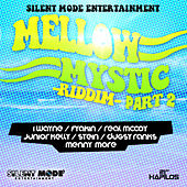 Mellow Mystic Riddim Part 2 by Various Artists