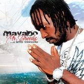 Mr. Brooks… A Better Tomorrow by Mavado