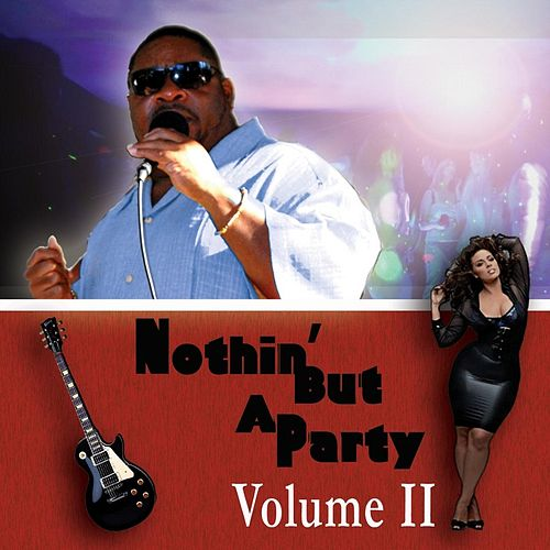 Nothin but a Party, Vol. II by Big G