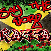 Say The Word: Ragga von Various Artists