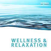 Wellness & Relaxiation by Richard Rossbach