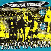 Saucer to Saturn by Boris the Sprinkler