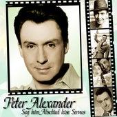 Sag Beim Abschied Leise Servus by Peter Alexander