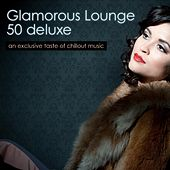 Electronic Lounge 50 Deluxe by Various Artists