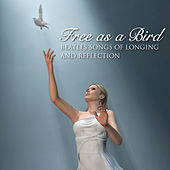 Free As A Bird by Various Artists