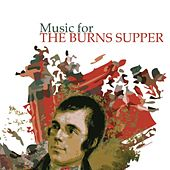 Music For The Burns Supper by Various Artists