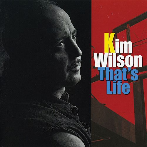 That's Life by Kim Wilson