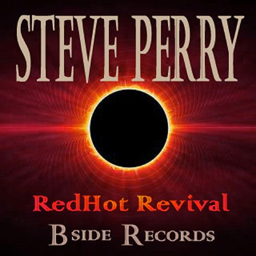 Redhot Revival by Steve Perry