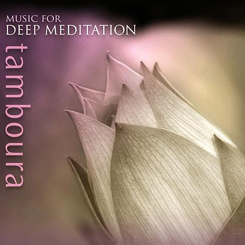 Tamboura by Music For Meditation