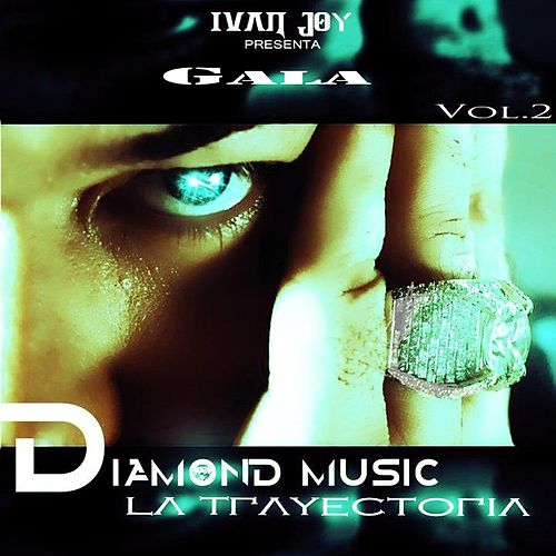 Trayectoria, Vol. 2 (Ivan Joy Presenta Gala) by Various Artists