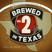 Brewed in Texas Volume 2 by Various Artists