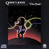 The Dude by Quincy Jones