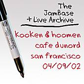04-09-02 - Cafe DuNord - San Francisco, CA by Kooken & Hoomen