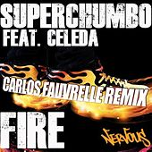 Fire [feat. Celeda] by Superchumbo