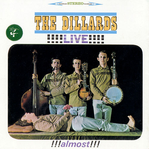Live!!! Almost!!! by The Dillards
