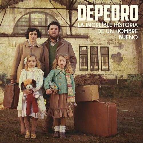 La increíble historia de un hombre bueno by DePedro