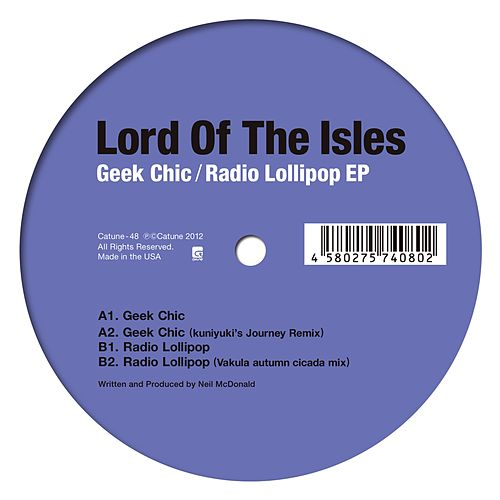 Geek Chic / Radio Lollipop by Lord Of The Isles