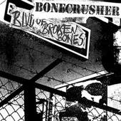 Blvd. Of Broken Bones by Bonecrusher