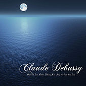 Clair de lune, Reverie - Debussy: Moon Songs au clair de la lune and Other Classical New Age Piano Music Favorites by Claude Debussy