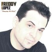 Amame Mi Vida by Freddy Lopez