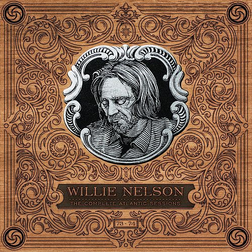 The Complete Atlantic Sessions by Willie Nelson