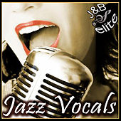 Jazz Vocals by Various Artists