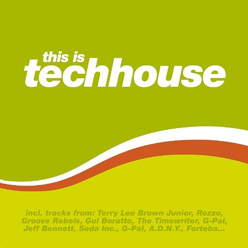 This Is Techhouse by Various Artists