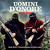 La Musica Della Mafia - Best Of (Uomini D'Onore - Men Of Honor) by Various Artists