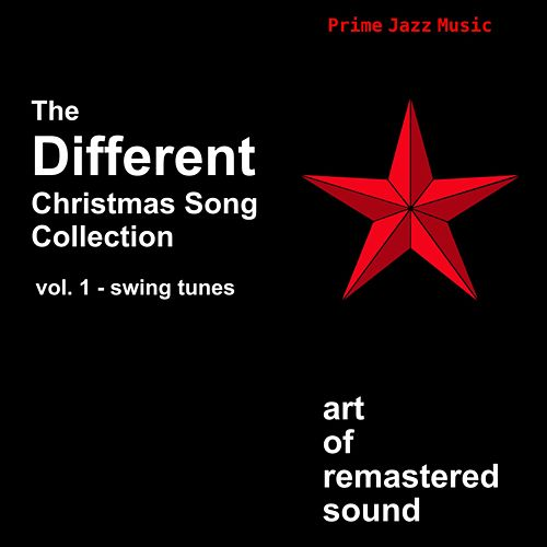 The Different Christmas Song Collection (Vol. 1 - Swing Tunes) by Various Artists