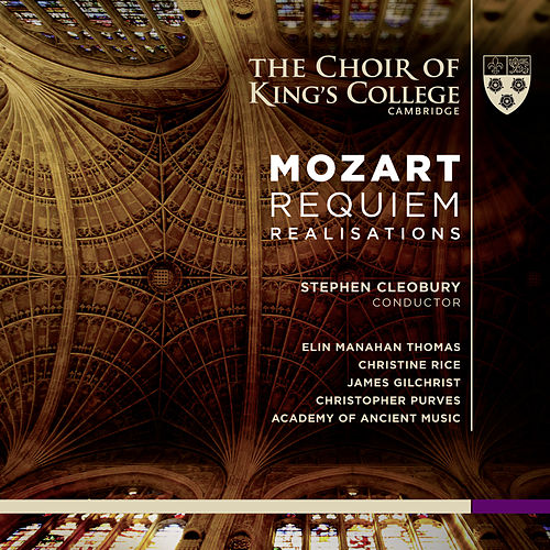 Mozart: Requiem Realisations by The Academy Of Ancient Music