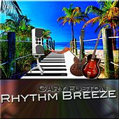 Rhythm Breeze by Gary Fuston