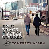 The Comeback Album by Eric Brace