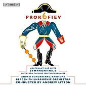 Prokofiev: Symphony No. 6 - Lieutenant Kije Suite - The Love for Three Oranges Suite by Various Artists