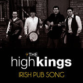 Irish Pub Song by The High Kings