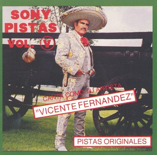 Sony-Pistas Vol.5 by Vicente Fernández