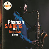 The Impulse Story by Pharoah Sanders