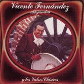Alejandra Y los Valses Clasicos by Vicente Fernández