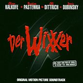 Der Wixxer - Original Motion Picture Soundtrack by Various Artists