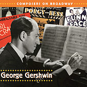 Composers On Broadway: George Gershwin by Boston Pops Orchestra