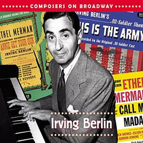 Composers On Broadway: Irving Berlin by Various Artists